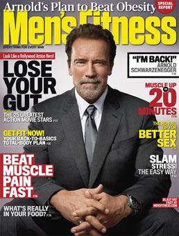 Обложка номера «Men's Fitness», с интервью и тренировкой от Арнольда.